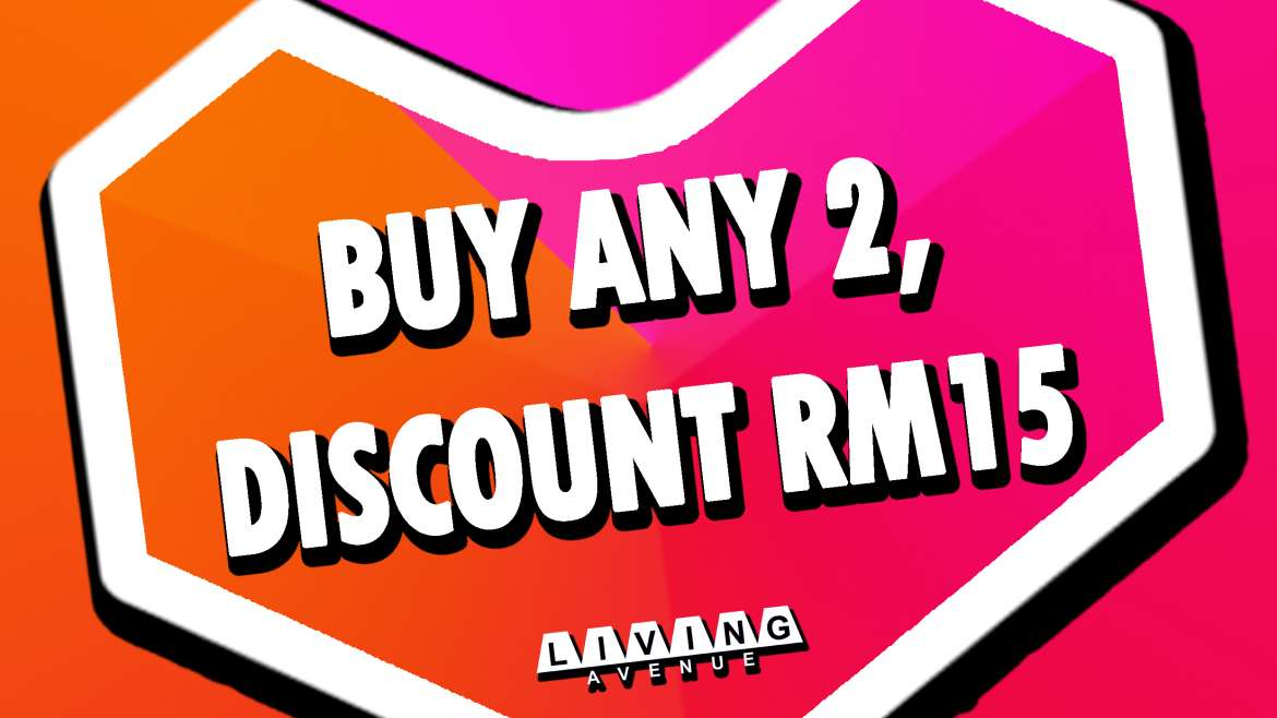 PROMOTION: Buy Any 2 Discount RM15